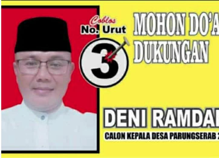 Deni Ramdani Calon Kades Parung Serab No Urut 3 ,Maju Untuk Mengabdi